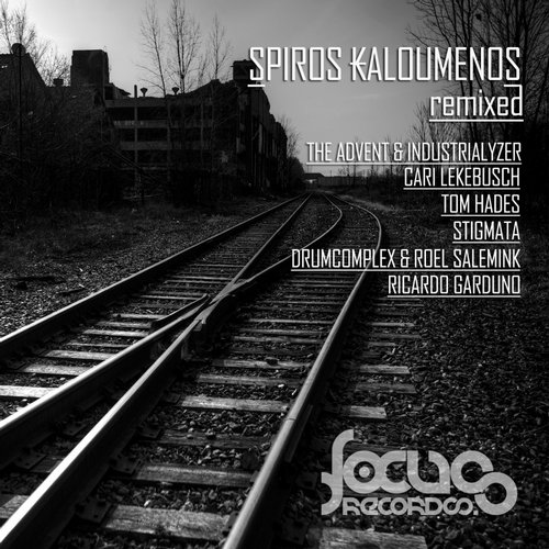 Spiros Kaloumenos - Spiros Kaloumenos Remixed [FOCUSRECORDS043]